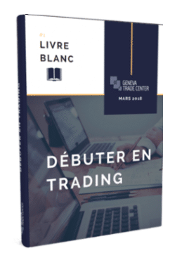 Geneva Trade Center - Livres pour débuter en trading - Livre blanc