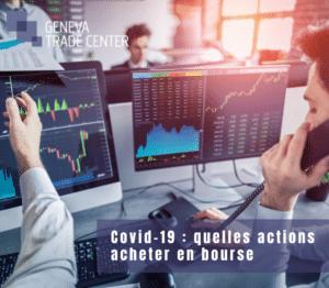 Covid-19 quelles actions acheter en bourse
