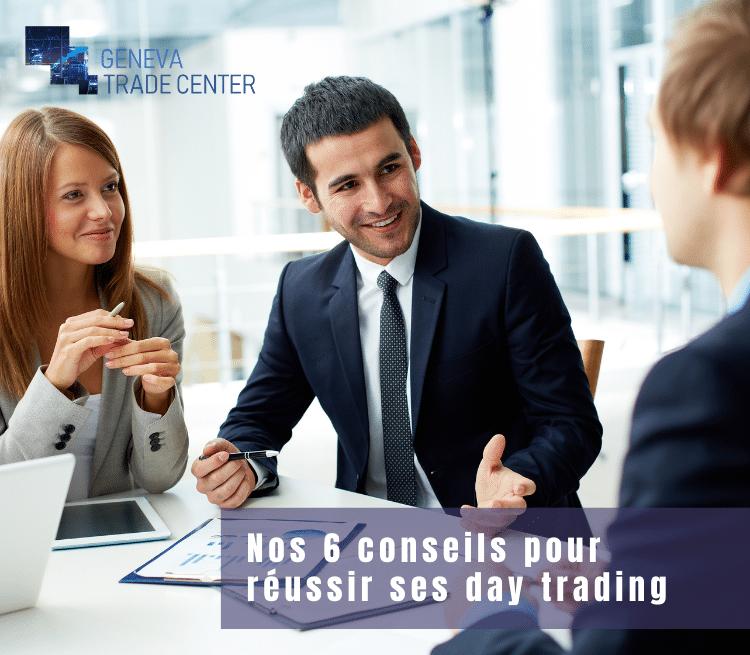 Nos 6 conseils pour réussir ses day trading