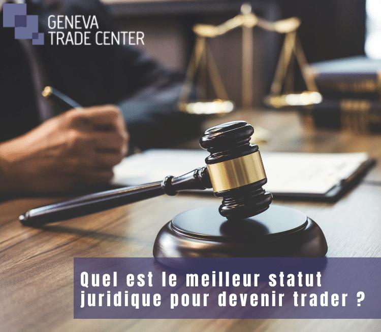 Quel est le meilleur statut juridique pour devenir trader ?