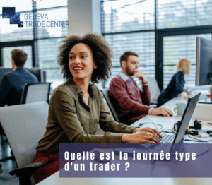 Quelle est la journée type d'un trader ?