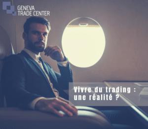 Vivre du trading, une réalité ?