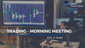 Trading – Débrief d'un morning meeting