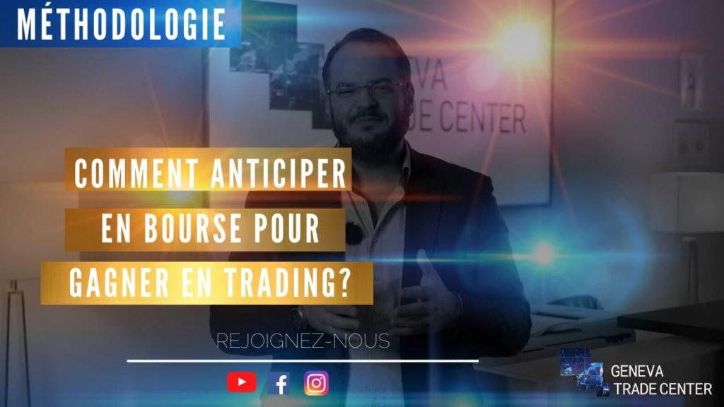 geneva trade center anticiper la bourse pour gagner en trading