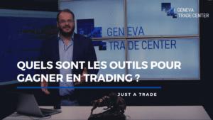 Quels sont les outils pour gagner en Trading