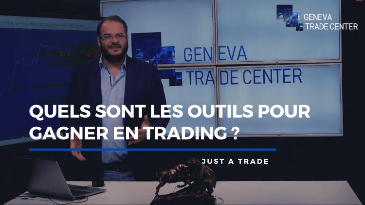Quels sont les outils pour gagner en Trading ?