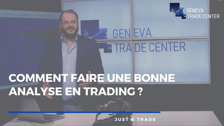 Comment faire une bonne analyse en Trading ?